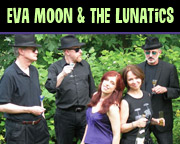 Eva Moon & the Lunatics